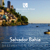 Brazil Destination Spotlight - Salvador Bahia