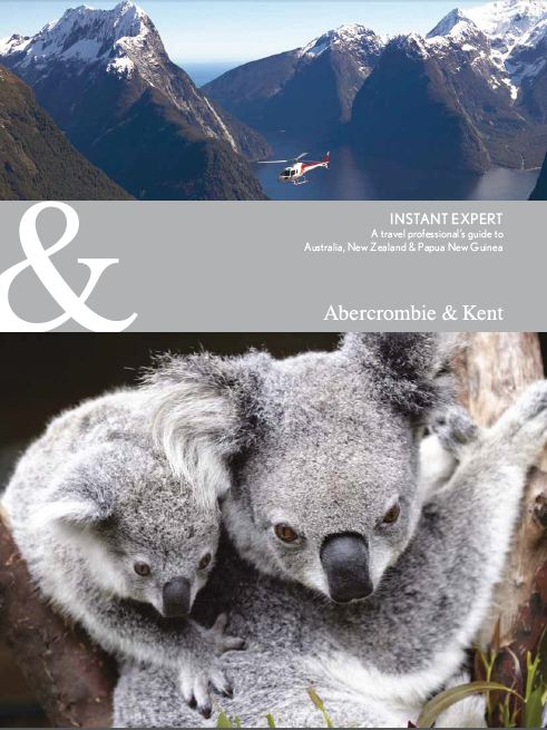 A&K Australia, New Zealand and Papua New Guinea Instant Expert